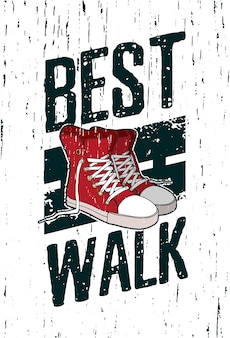 Motiverende poster, plakkaat, afbeelding van een straatstijl met grunge textuur en rode sneakers