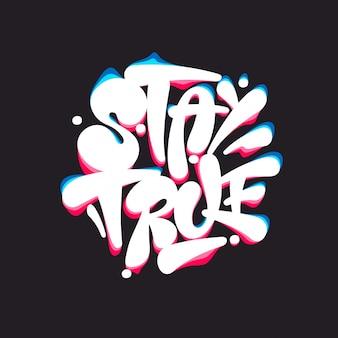 Motiverende quote, trouw blijven, handgemaakte typografie belettering