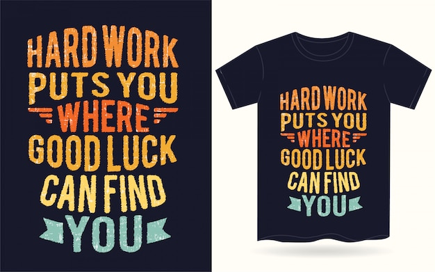 Motiverende typografie voor t-shirt