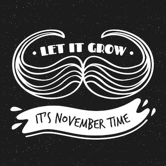 Movember zwart en wit laat het op de achtergrond groeien