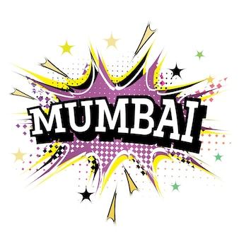 Mumbai komische tekst in pop-art stijl geïsoleerd op een witte achtergrond. vectorillustratie.
