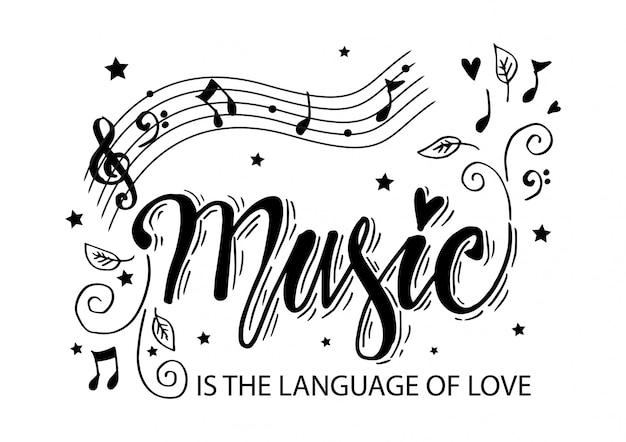 Muziek is de taal van liefde. hand belettering motiverende citaat.
