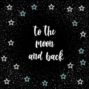 Naar de maan en terug. handgeschreven romantische belettering geïsoleerd op zwart. doodle handgemaakte schets voor ontwerp t-shirt, romantische kaart, uitnodiging, valentijnsdag poster, album enz.