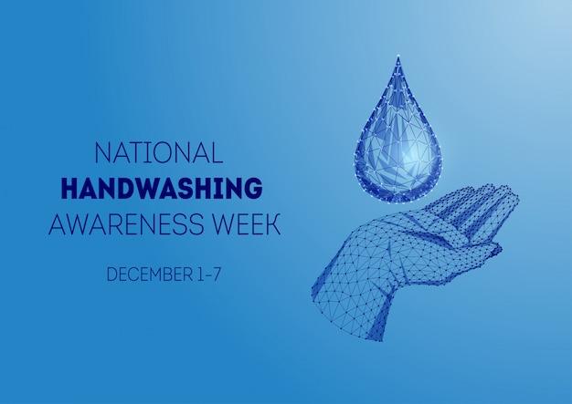 Nationale bewustmakingsweek voor handen wassen met lage poly menselijke hand en waterdruppel