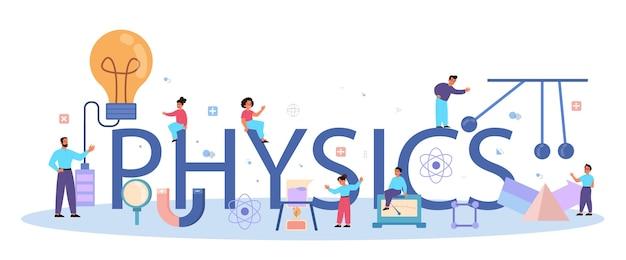 Natuurkunde school onderwerp typografische koptekst concept. wetenschappers onderzoeken elektriciteit, magnetisme, lichtgolven en krachten. theoretische en praktische studie.