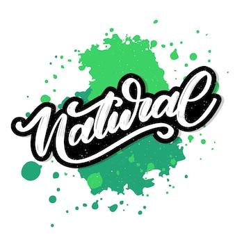 Natuurlijke vector belettering stempel illustratie slogan kalligrafie