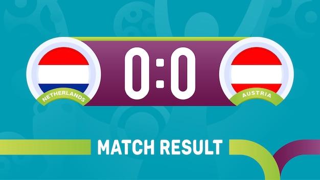 Nederland oostenrijk wedstrijdresultaat, europees voetbalkampioenschap 2020 illustratie.