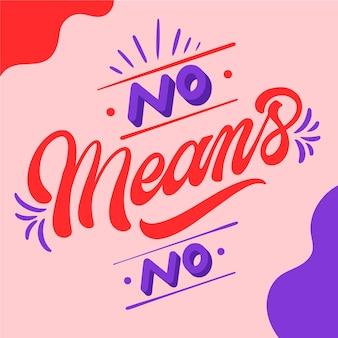 Nee betekent geen belettering