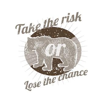 Neem het risico of verliest de kans badge vector