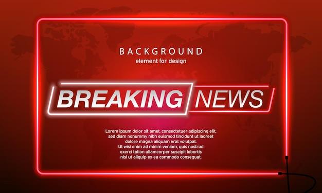Neon breaking news planet op de achtergrond van de wereldkaart