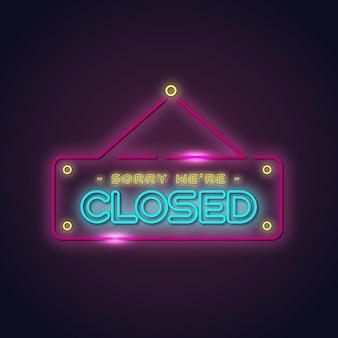Neon 'sorry, we zijn gesloten' bord
