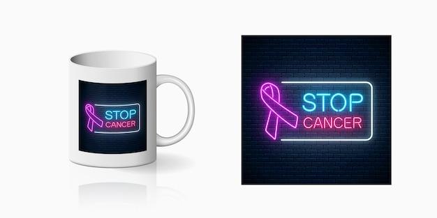 Neon stop kanker gloeiend teken op keramische mok mockup