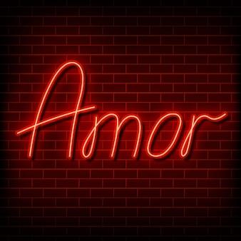 Neonwoord liefde in het spaans en portugees een felrood bord op een bakstenen muurelement van ontwerp voor een h...
