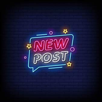 New post neon signs style text