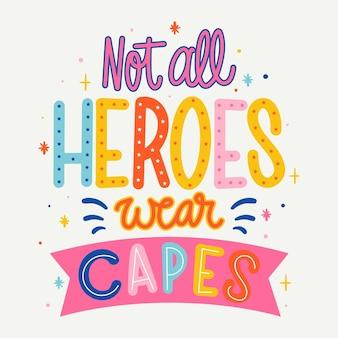 Niet alle helden dragen capes-concept
