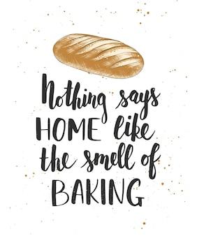 Niets zegt zo thuis als de geur van bakken, handgeschreven letters, modern