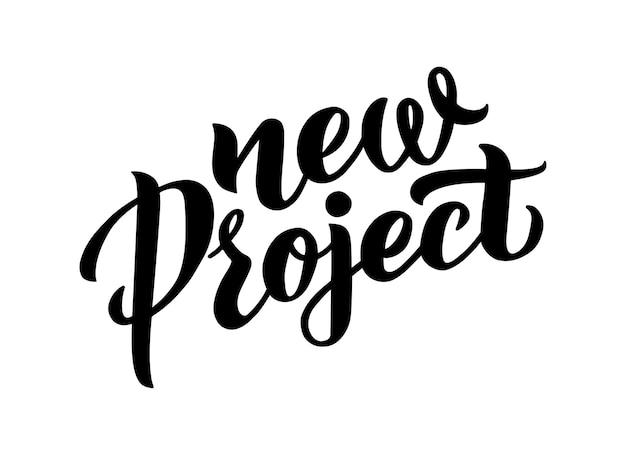 Nieuw project opstarten concept vector hand getrokken belettering nieuw project teken sjabloonontwerp