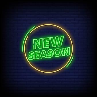 Nieuw seizoen neon singboard