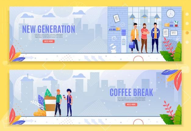 Nieuwe generatie en koffiepauze platte banner set