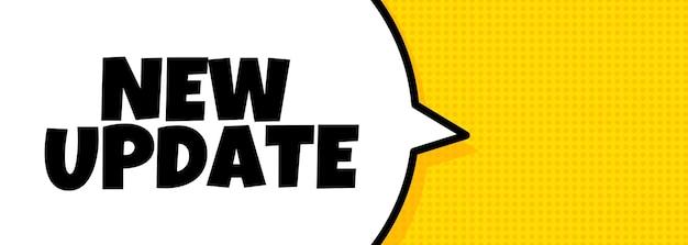 Nieuwe update. spraakballonbanner met nieuwe updatetekst. luidspreker. voor zaken, marketing en reclame. vector op geïsoleerde achtergrond. eps-10.