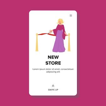 Nieuwe winkelopening op officiële open ceremonievector. zakenvrouw in mooie mode jurk snijden festival tape en huidig werk van nieuwe winkel. karakter web platte cartoon afbeelding