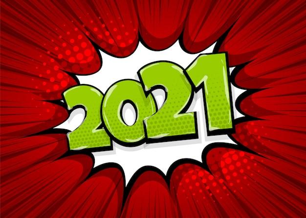 Nieuwjaar 2021 popart stripboek tekst tekstballon Premium Vector