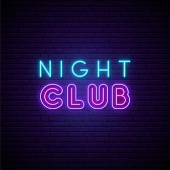 Night club neon uithangbord.