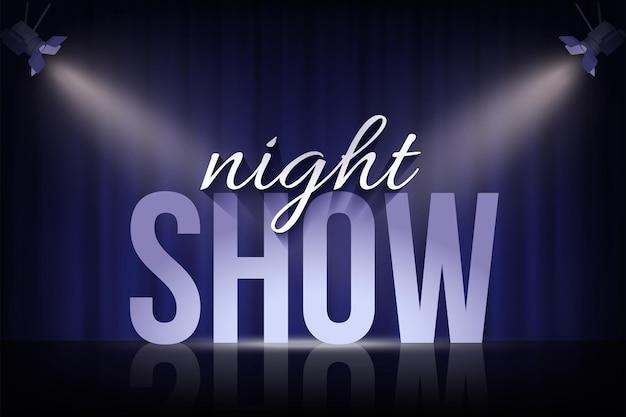 Night show-woorden onder schijnwerpers op blauwe gordijnachtergrond