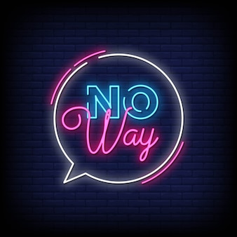 No way neon signs style text