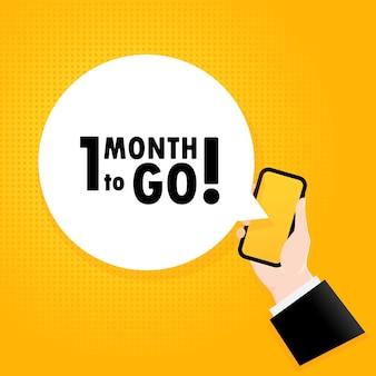 Nog 1 maand te gaan. smartphone met een bellentekst. poster met tekst nog 1 maand te gaan. komische retro-stijl. telefoon app tekstballon. vectoreps 10. geïsoleerd op achtergrond.