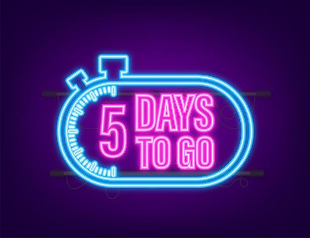 Nog 5 dagen te gaan. afteltimer. neon icoon. tijd icoon. tel tijd verkoop. vector voorraad illustratie.