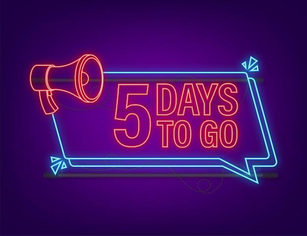 Nog 5 dagen te gaan megafoonbanner neon stijlicoon vector typografisch ontwerp
