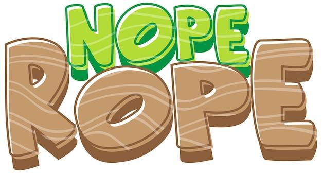 Nope rope lettertype banner in cartoon-stijl geïsoleerd