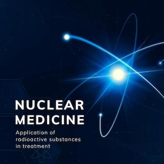 Nucleaire geneeskunde wetenschap sjabloon vector atoom social media post