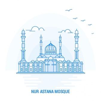 Nur astana mosque blue landmark