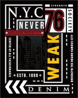 Nyc nooit zwak, het vector grafische ontwerp van de typografieillustratie