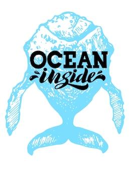 Ocean inside belettering met gelijkspel walvis citaat voor schetsboek notitie kaart briefkaart print tshirt