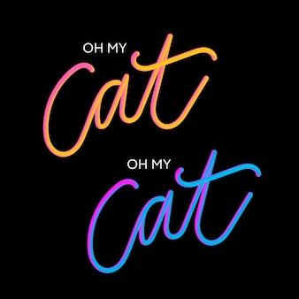 Oh mijn cat 3d-slogan