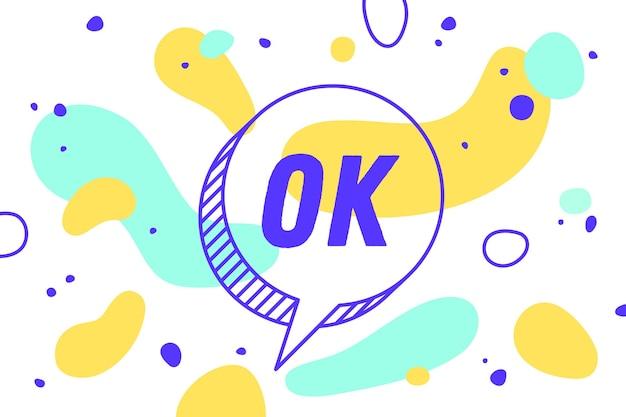 Ok tekst op tekstballon met abstracte vormen