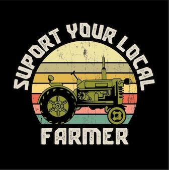 Ondersteun de illustratie van uw lokale boer citaat