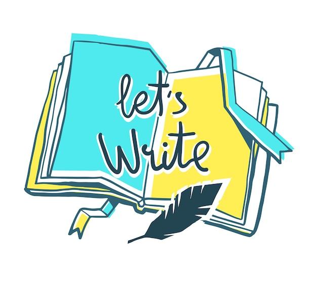 Onderwijs en auteurschap concept. creatieve kleurenillustratie van openingsboek met bladwijzer, vogelveer, inscriptie op witte achtergrond.