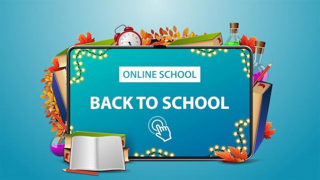 Online school, terug naar school, blauwe banner met tablet en schoolbenodigdheden frame