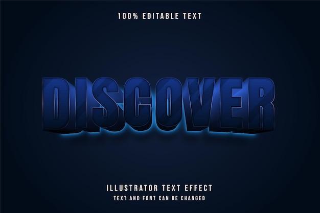 Ontdek, 3d bewerkbaar teksteffect blauwe gradatie neon tekststijl