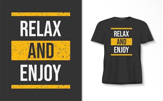 Ontspan en geniet van typografiet-shirt