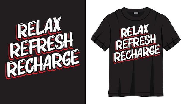Ontspan vernieuwen opladen belettering van ontwerp voor t-shirt