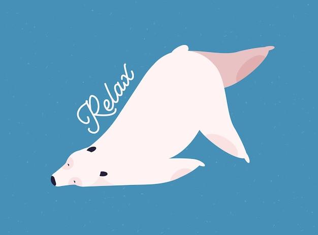 Ontspannen ijsbeer platte vectorillustratie. ontspanning en recreatie concept. schattig zoogdier in yoga pose, rustende witte beer met kalligrafische inscriptie geïsoleerd op blauwe achtergrond.