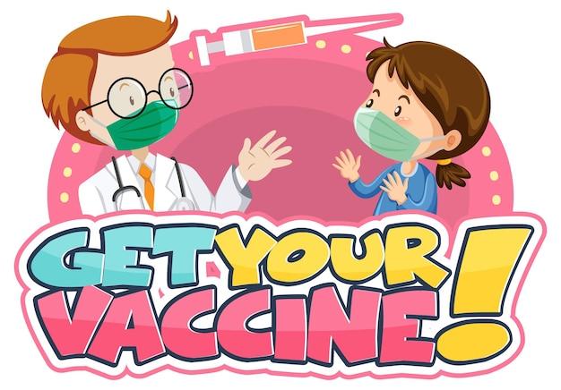 Ontvang uw vaccin-illustratie met een meisje ontmoet een stripfiguur van een arts