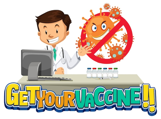 Ontvang uw vaccin-illustratie met een teken van arts en coronavirus