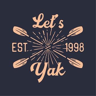 Ontwerp laten we yak est 1998 met kajakpeddel platte illustratie