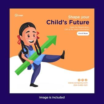 Ontwerp van de banner van vorm uw kind toekomst met schoolmeisje